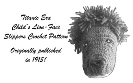 1915 Childs Lion-face Slippers Pattern Titanic DIY Gift Birthday Christm... - $5.99