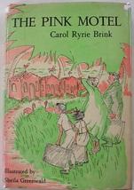 The Pink Motel 1st Print Carol Ryrie Brink hcdj illustrated Sheila Green... - $50.00