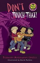 Don't Touch That! (Easy-to-Read Spooky Tales) [Paperback] Charles, Veronika Mart