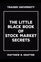 The Little Black Book of Stock Market Secrets (Paperback) by Matthew R. ... - $6.68