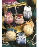 X420 Crochet PATTERN ONLY 6 Satin Ball Christma... - $12.45
