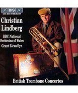 British Trombone Concertos with Christian Lindberg, CD, 1995, Orchestral... - $5.00