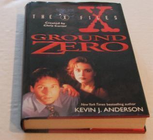 The X Files Ground Zero Hardcover Book