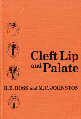 Ross & Johnston: Cleft Lip and Palate 1972