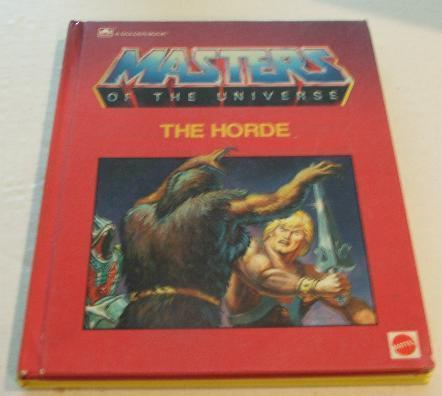 Masters of the Universe The Horder Hardcover Book
