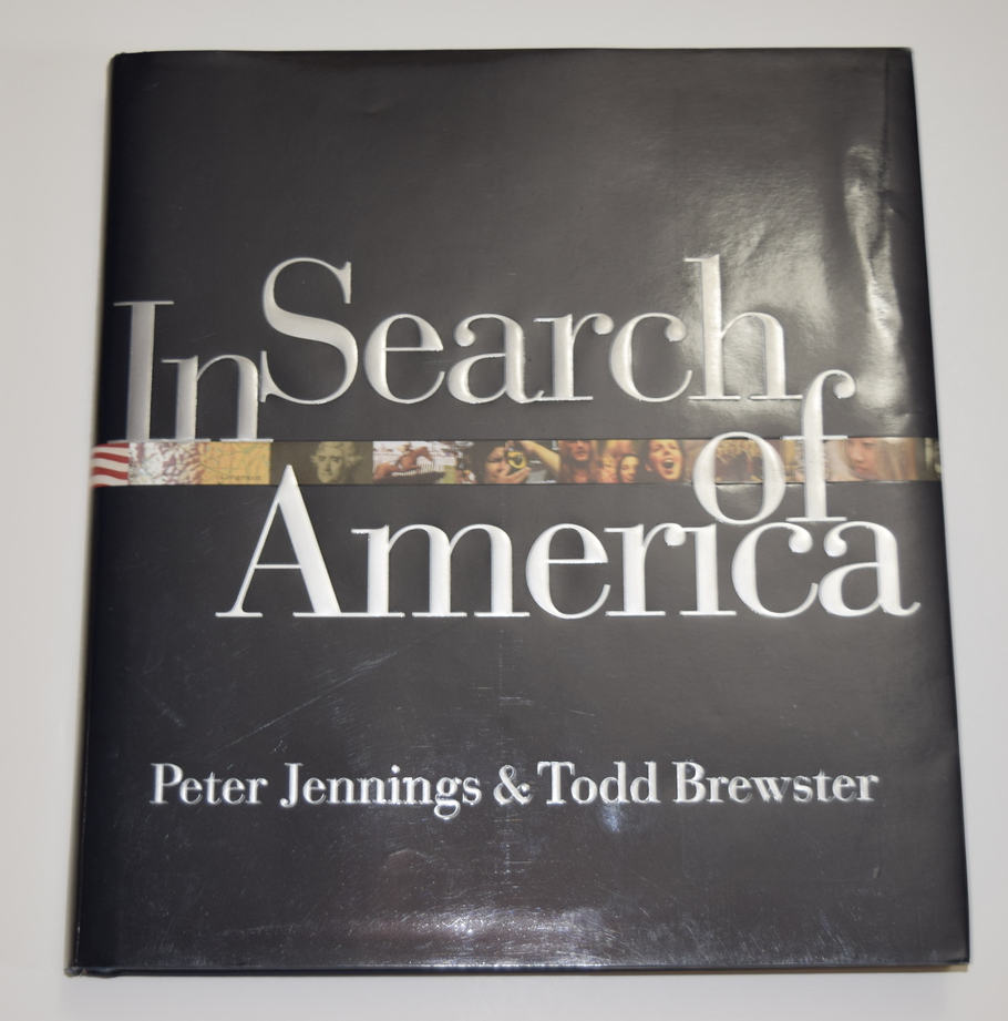 In Search of America By Peter Jennings & Todd Brewster
