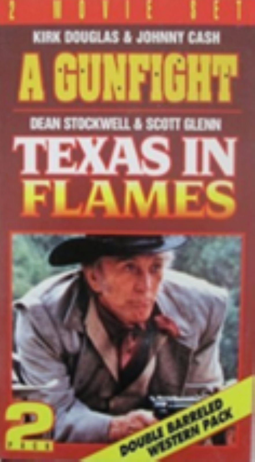 Gun Fight & Texas in Flames Vhs