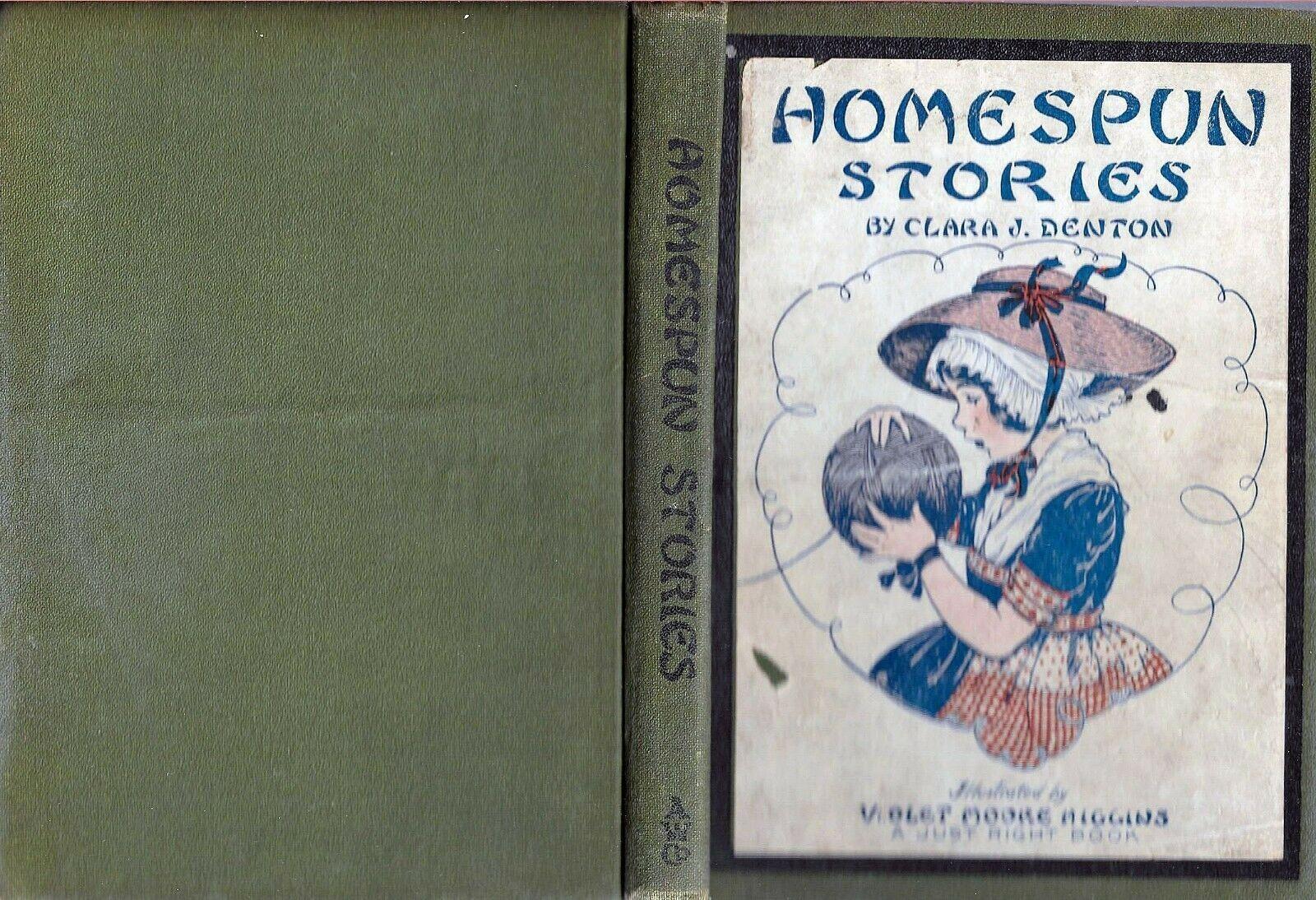 Homespun Stories The Wonder Book Of Fanciful Tales Clara J Denton 1926 HC Rare