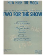 Sheet Music - How High The Moon ~ Hamilton ~ Lewis 1940 - $9.85