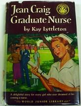 Jean Craig Graduate Nurse by Kay Lyttleton #5 similar to Cherry Ames hcdj - $11.50