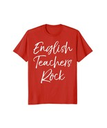 Funny Shirts - English Teachers Rock Shirt Cool Teaching End of School G... - $19.95+