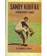 1960s sandy koufax book strikeout king by arnold hano - $19.99