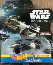NEW DISNEY 2016 HOT WHEELS STAR WARS ROGUE ONE CarShips Partisan X-Wing ... - $11.65