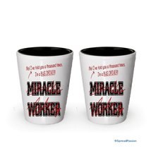 I'm Bus Driver shot glass- Not a Miracle Worker -Bus Driver Gifts (2) - $17.59