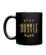 Stay Humble Hustle Hard Full Color Mug - $15.99