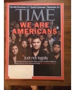 Time Magazine We Are Americans Just Not Legally... - $5.00