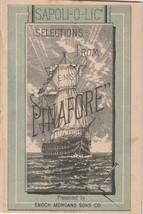 Sapoliolic Selections from the E. M. S. Pinafore Enoch Morgans Sons Co B... - $29.70