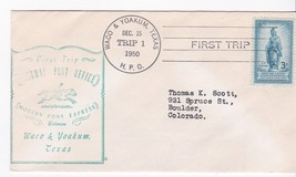 FIRST TRIP H.P.O. WACO & YOAKUM, TEXAS DECEMBER 15 1950 - $1.78