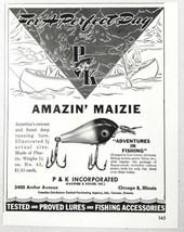 1947 Print Ad P&K Amazin' Maizie Fishing Lures Pachner & Koller Chicago,IL - $9.26