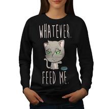 Feed Me Cat Jumper Animal Women Sweatshirt - $18.99