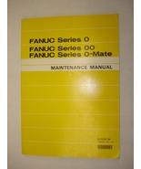 Fanuc Series 0 Maintenance Manual - $50.00