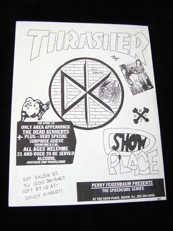 Flyer Thrasher Show Place Dead Kennedys
