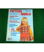 Pattern World, June 1978, Variety  of Needlecrafts - $3.00