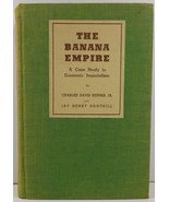 The Banana Empire A Case Study in Economic Imperialism - $379.99