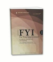 FYI: For Your Improvement - Learners, Managers, Mentors, Feedback Givers... - $34.65