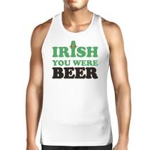 Irish You Were Beer Men's White Cotton Tank Top Funny Design Tanks - $14.99