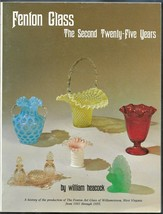 Fenton Glass-2nd 25 years PB + Price Guide-William Heacock-1980-155 pages - $25.00