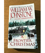 William W. Johnstone's Western Thriller:  A Frontier Christmas - $7.67