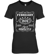 Legends were born in February 1970 t shirt for 48th Birthday - $19.99+