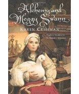 Alchemy and Meggy Swann Cushman, Karen - $27.72