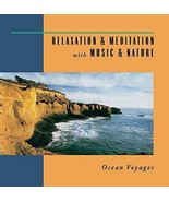 Relaxation & Meditation with Music & Nature: Ocean Voyages [Audio CD] - $6.43