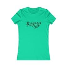 Caturday [1] Women's T-shirt - $19.50+