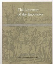 The Literature of the Encounter: A Selection of Books from European Amer... - $17.00