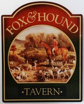 Fox and Hound Tavern Pub Alcohol Die Cut Metal Sign - $19.95