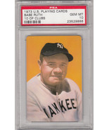 Babe Ruth ~ 1973 Playing Card 10 of Clubs ~ PSA GRADED Mint 10 - $168.40