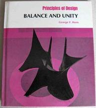 Principle of Design: Balance and Unity (Design Concepts) [Mar 01, 1979] Horn, Ge
