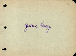 ZANE GREY Autograph. Nicely signed. Famed Western author. - $39.59
