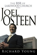 Rise Of Lakewood Church And Joel Osteen [Hardcover] YOUNG RICHARD - $3.00