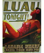 Luau Tonight-Lahaina Wharf Metal Sign - $16.95