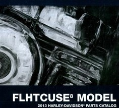 2013 Harley Davidson FLHTCUSE8 Models Parts Catalog Manual Book 2013 NEW - $108.89