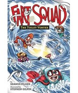 Fart Squad: The Toilet Vortex No. 4 by Seamus Pilger 2016 Humor PB Book NEW - $5.99