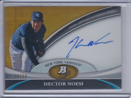 HECTOR NOESI 2011 Bowman Platinum Prospect Autograph Gold Refractor #/50... - $13.46
