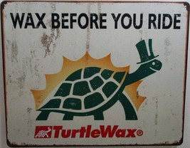 Turtle Wax-Before Ride Metal Sign - $19.95