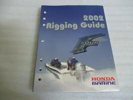 2002 Honda Marine Rigging Guide Four Stroke Factory OEM Service Repair Manual - $15.68