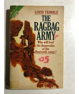 THE RAGBAG ARMY Trimble & LOBO OF LYNX VALLEY West (1971) Ace double wes... - $9.89