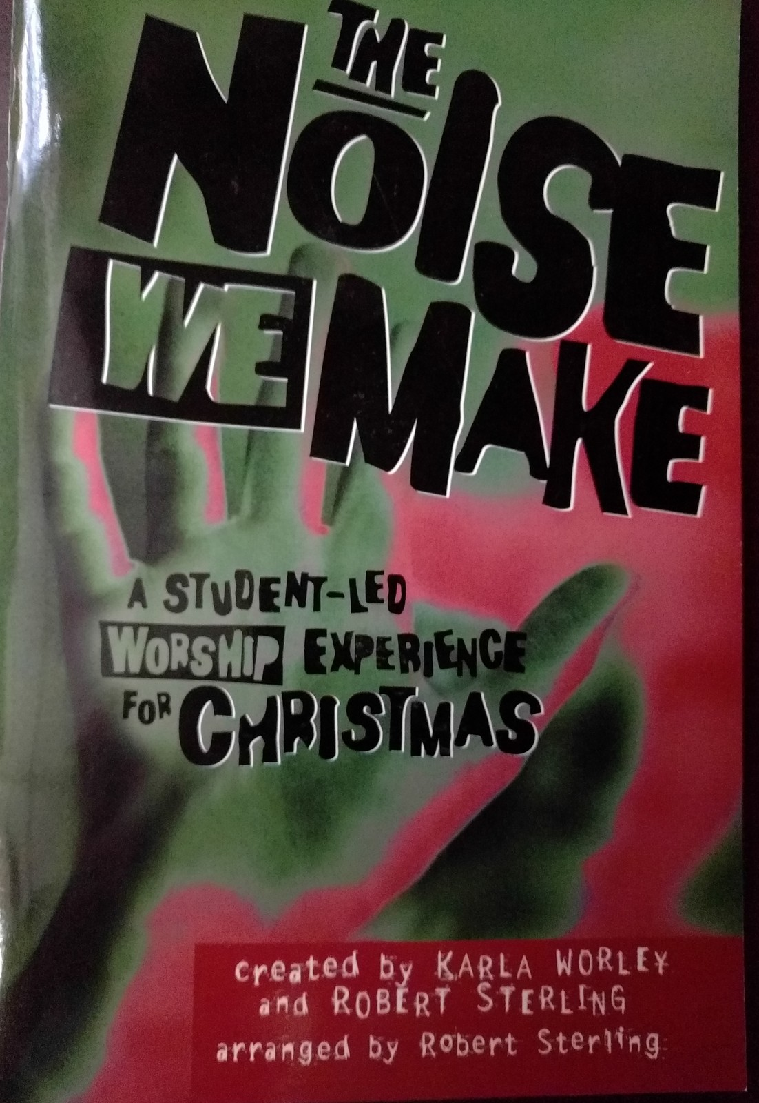 Primary image for The Noise We Make Christmas Musical